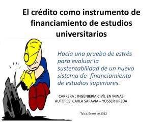 El crédito como instrumento de financiamiento de estudios universitarios