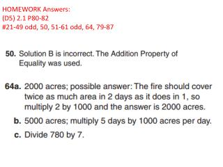 HOMEWORK Answers: (D5) 2.1 P80-82 #21-49 odd, 50, 51-61 odd, 64, 79-87
