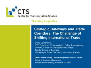 Strategic Gateways and Trade Corridors: The Challenge of Shifting International Trade
