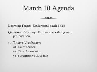 March 10 Agenda