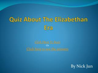 Quiz About The Elizabethan Era