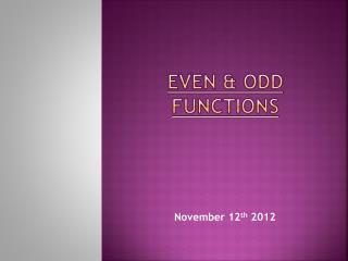 EVEN & ODD FUNCTIONS