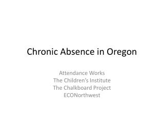 Chronic Absence in Oregon