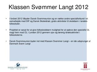 Klassen Svømmer Langt 2012