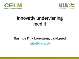 Innovativ undervisning med it
