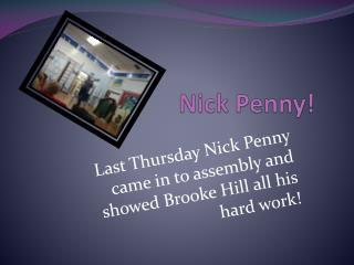 Nick Penny!