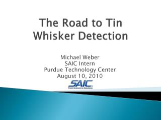 The Road to Tin  Whisker Detection