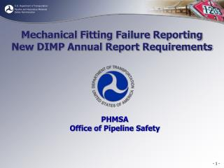 Mechanical Fitting Failure Reporting New DIMP Annual Report Requirements