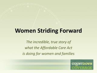 Women Striding Forward