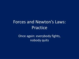 Forces and Newton's Laws: Practice