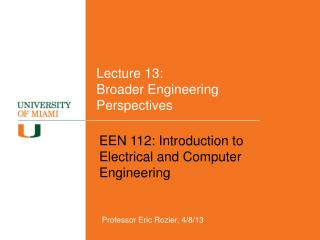 Lecture 13:  Broader Engineering Perspectives