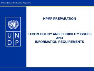 HPMP PREPARATION EXCOM POLICY AND ELIGIBILITY ISSUES AND INFORMATION REQUIREMENTS