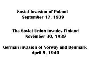 Soviet Invasion of Poland  September 17, 1939