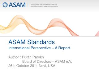 ASAM Standards  International Perspective – A Report