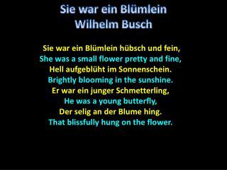 Sie  war ein Bl�mlein h�bsch und fein , She was a small flower pretty and fine,