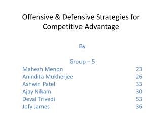 Offensive & Defensive Strategies for Competitive Advantage