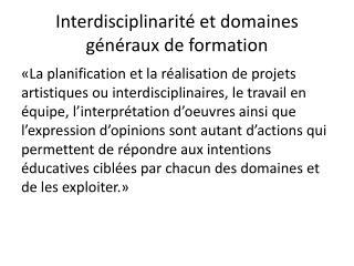Interdisciplinarité et domaines généraux de formation
