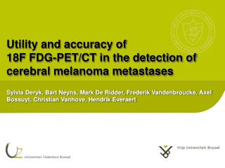 Utility and  accuracy  of  18F FDG-PET/CT in the  detection  of  cerebral melanoma  metastases