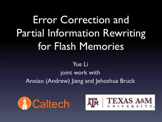 Error Correction and  Partial Information Rewriting for Flash Memories