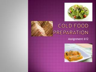 Cold Food preparation