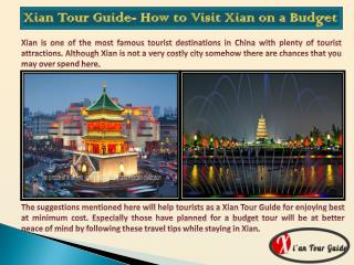 Xian Tour Guide- How to Visit Xian on a Budget