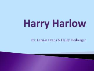 Harry Harlow