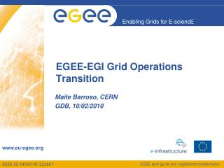 EGEE-EGI  Grid Operations Transition