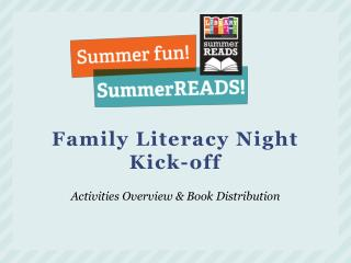Family Literacy Night  Kick-off
