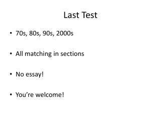 Last Test