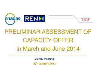 PRELIMINAR ASSESSMENT OF CAPACITY OFFER  In  March  and June 2014