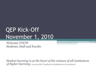 QEP Kick-Off November 1, 2010