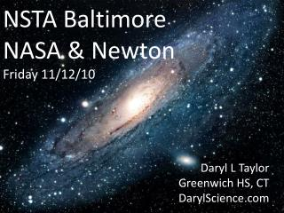NSTA Baltimore NASA & Newton Friday 11/12/10