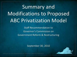 Summary and Modifications to Proposed ABC Privatization Model