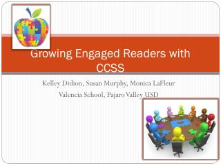 Growing Engaged Readers with CCSS