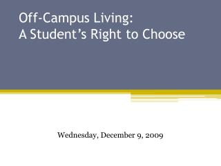 Off-Campus Living: A Student's Right to Choose
