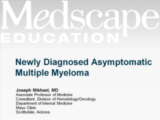 Newly Diagnosed Asymptomatic Multiple Myeloma
