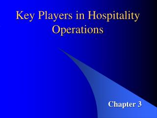 Key Players in Hospitality Operations