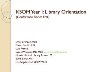 KSOM Year I: Library Orientation Conference Room first
