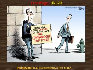 Homework : RQs due tomorrow; test Friday