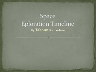 Space Eploration Timeline