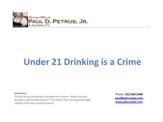 Under 21 Drinking  is  a Crime
