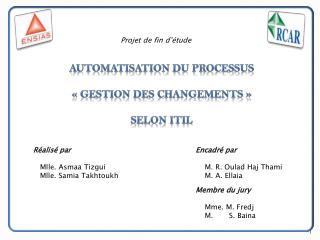 Automatisation du processus «Gestion des changements» Selon ITIL
