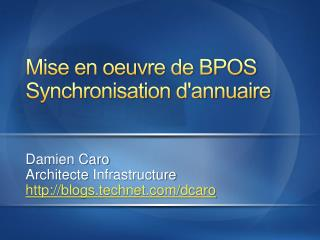 Mise en oeuvre de BPOS Synchronisation d'annuaire