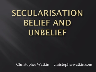 SECULARIZATION: RELIGION IN DECLINE OR TRANSFORMATION