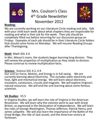 Mrs. Coulson's Class 4 th  Grade Newsletter November 2012