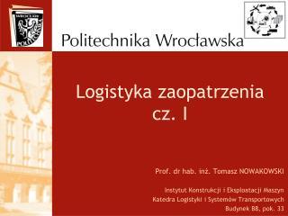 Logistyka zaopatrzenia  cz. I