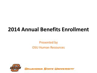 2014 Annual Benefits Enrollment