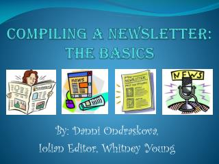 Compiling  A  Newsletter: The Basics