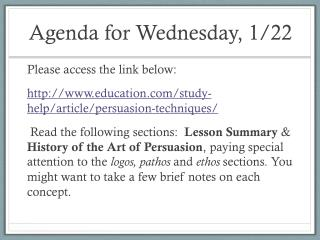 Agenda for  Wednesday, 1/22