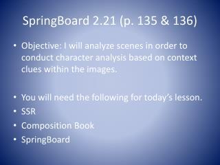SpringBoard  2.21 (p. 135 & 136)